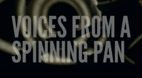 Voices From A Spinning Pan
